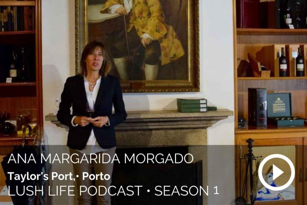 Ana Margarida Morgado, Taylor's Port, Porto