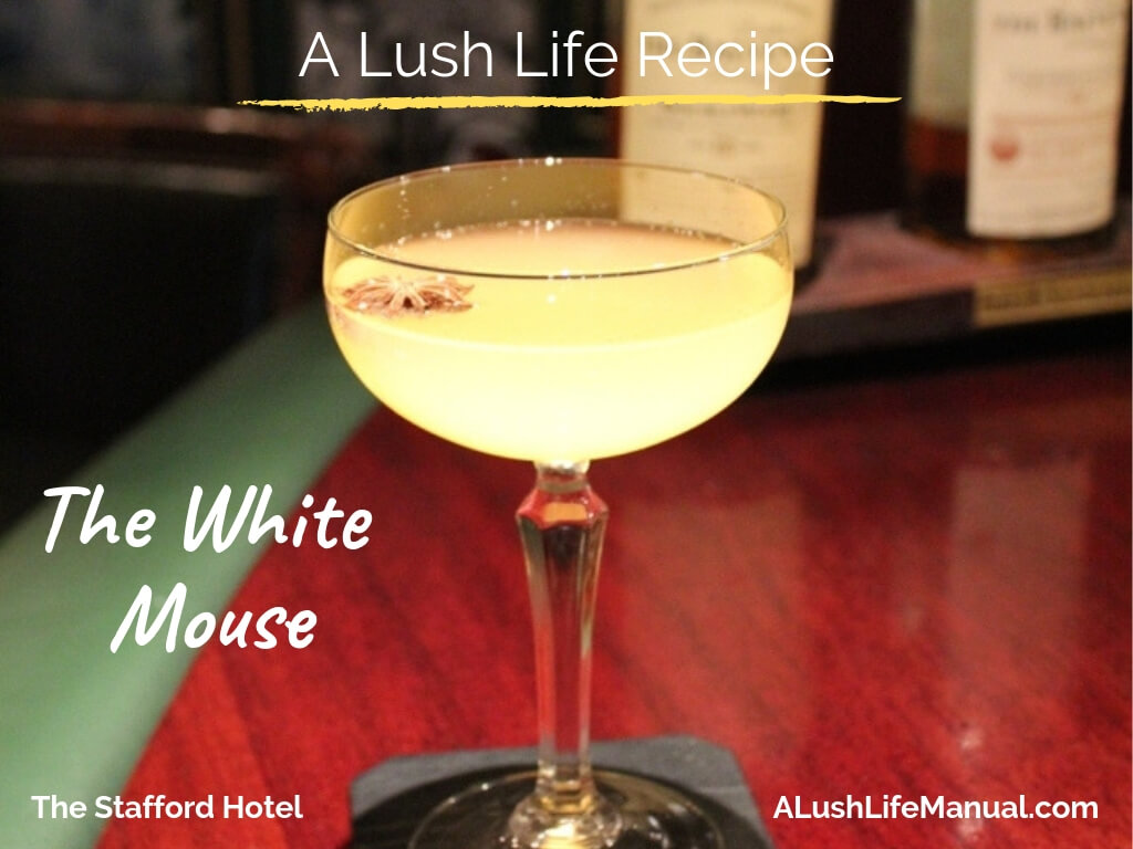 How to Make the White Mouse at the Stafford London – Cocktail Recipe