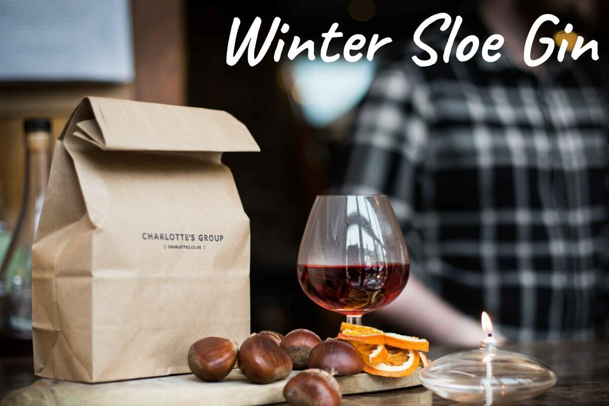 Winter Sloe Gin, Charlotte W5, London