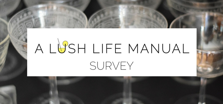 A Lush Life Survey