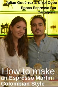 Julian Gutiérrez and Nikol Cobo, Época Espresso Bar, Cartagena - Pinterest