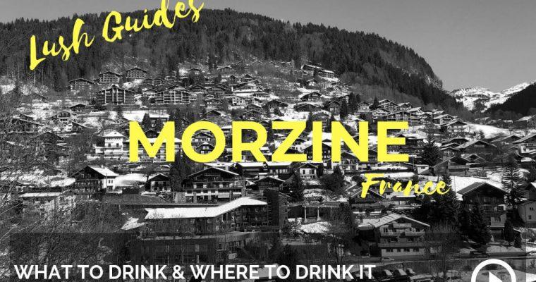 Lush Guide to Morzine, France – Podcast