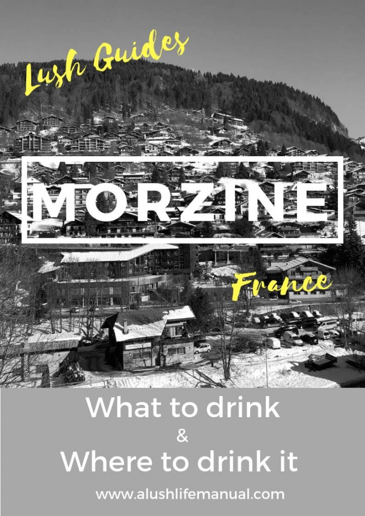 Lush Guide to Morzine, France