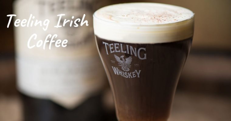 Teeling Irish Coffee by James Goggin, Maverick Drinks