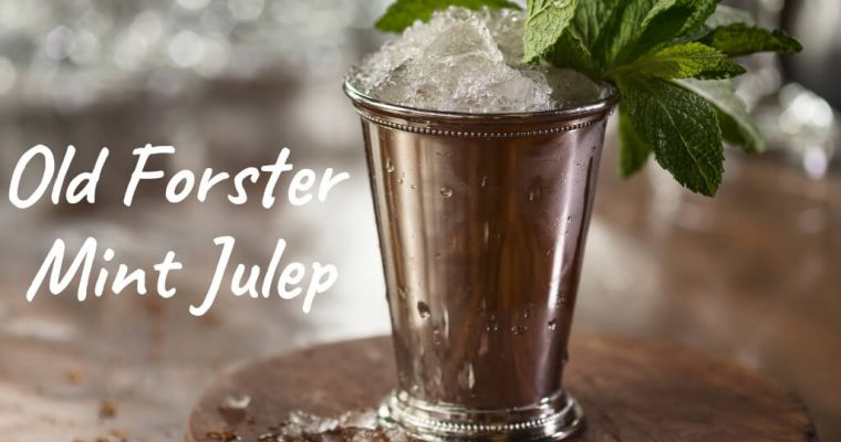 Old Forester Mint Julep – Cocktail Recipe