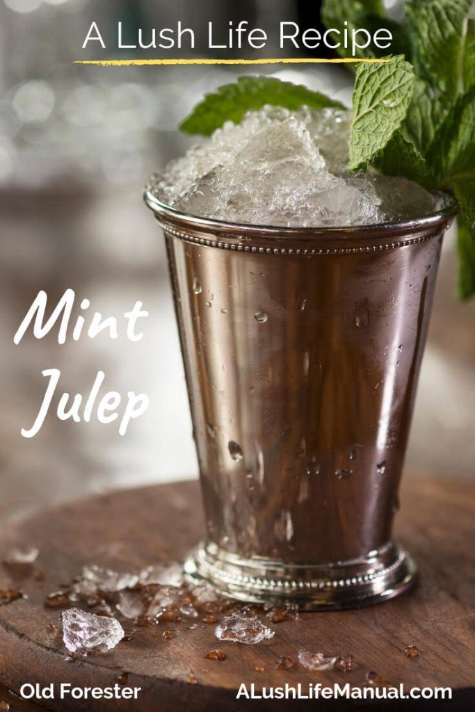 Mint Julep, Old Forester, Louisville, Kentucky - Pinterest