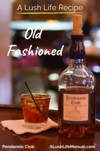 Old Fashioned, Pendennis Club, Louisville, Kentucky - Pinterest