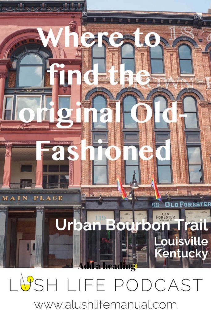 Urban Bourbon Trail, Louisville, Kentucky - Pinterest