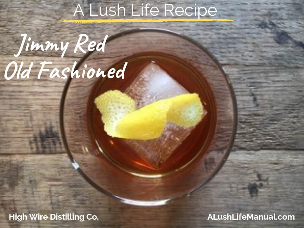 Jimmy Red Old-Fashioned by Scott Blackwell – Cocktail Recipe