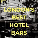 London's Best Hotel Bars - Pinterest