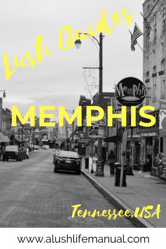 Lush Guide - Memphis, Tennessee - Pinterest