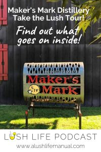 Maker's Mark Distillery Tour, Loretto, Kentucky - Pinterest