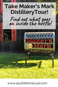Maker's Mark Distillery Tour Lush Guide, Loretto, Kentucky - Pinterest