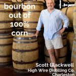 Scott Blackwell, High Wire Distilling Co., Charleston - Pinterest
