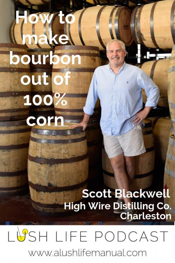 Scott Blackwell, High Wire Distilling Co., Charleston - Pinterest