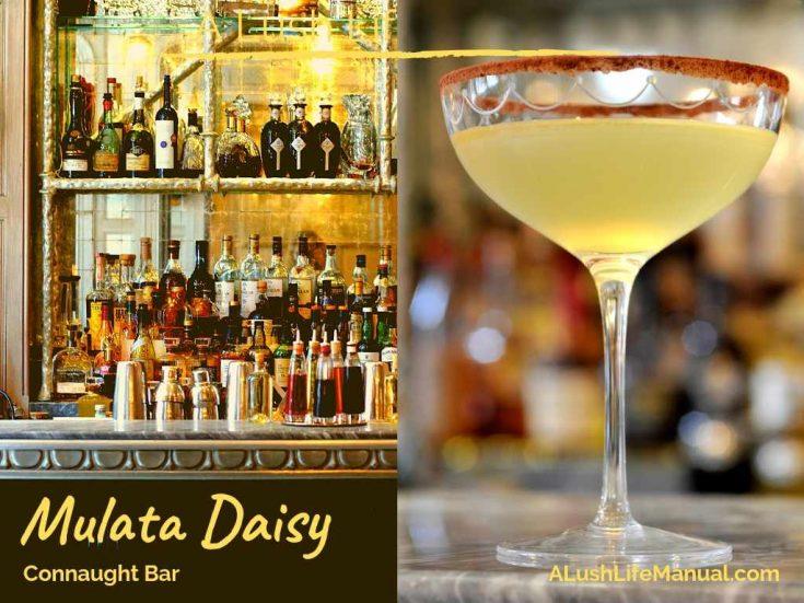 Mulata Daisy, Connaught Bar, London