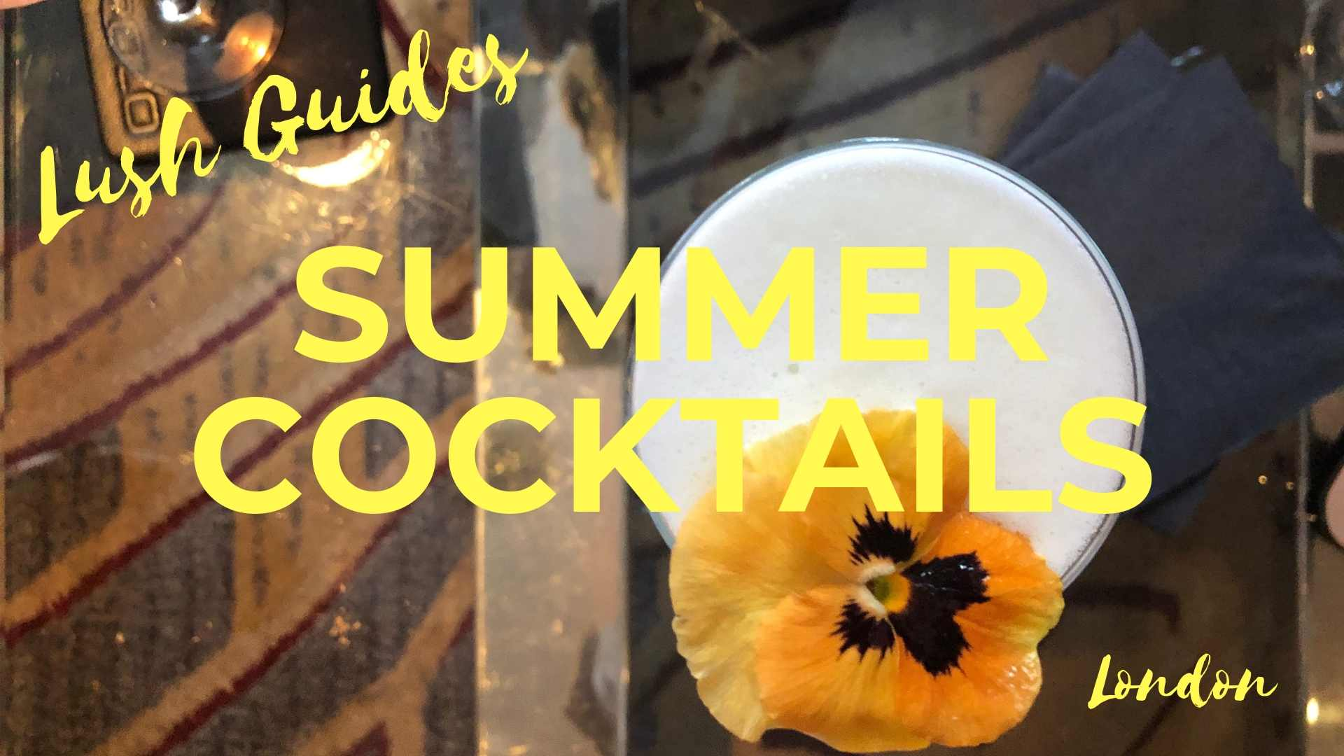 SITE - Summer Cocktails in London