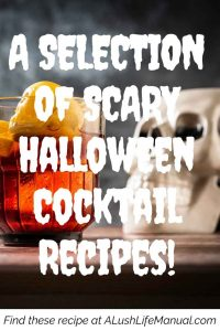 A Selection of Scary Halloween Cocktail Recipes!