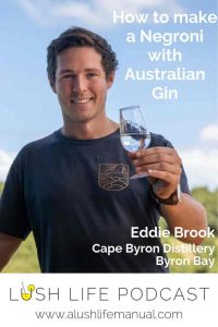 Eddie Brook, Cape Byron Distillery, Byron Bay - Pinterest