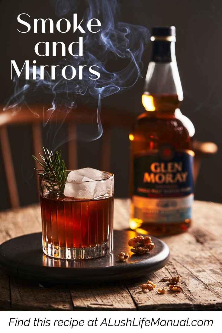 Glen Moray Peated Single Malt_ Smoke and Mirrors Cocktail Recipe