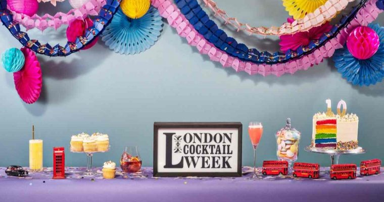 The top events to celebrate ten years of London Cocktail Week