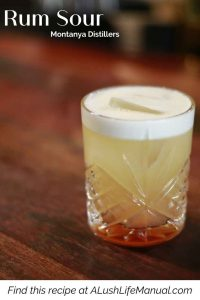 Rum Sour, Montanya Distillers, Crested Butte - Pinterest