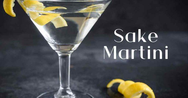 Sake Martini – Cocktail Recipe