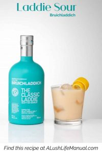 Laddie Whisky Sour by Bruichladdich - Pinterest