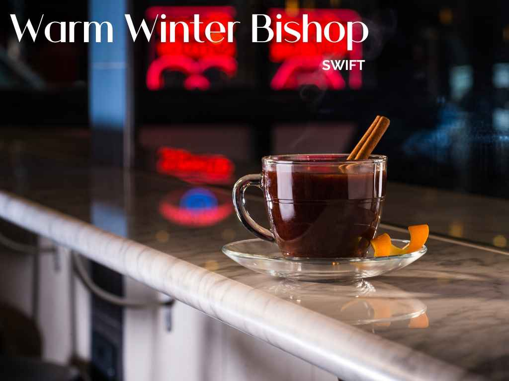 SWIFT, Warm Winter Bishop