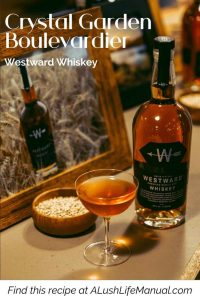 Crystal Garden Boulevardier by Will Meredith, Lyaness, Westward Whiskey - Cocktail Recipe - Pinterest