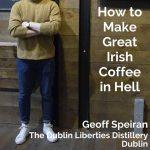 Geoff Speiran, The Dublin Liberties Distillery, Dublin - Pinterest