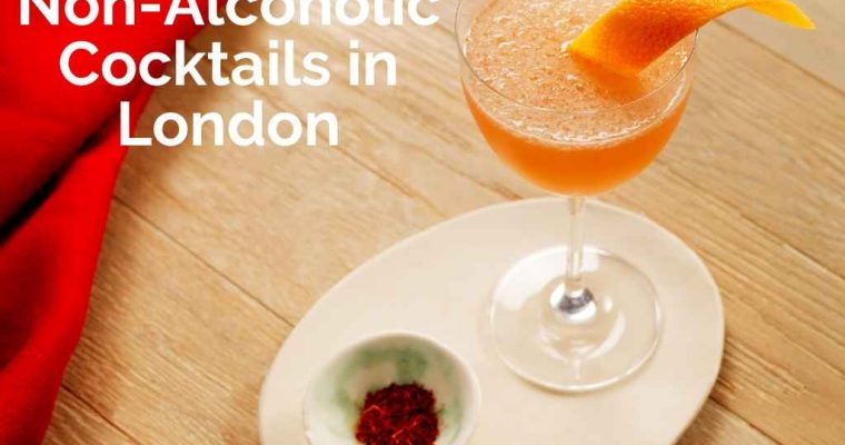 The Best Non-Alcoholic Cocktails in London