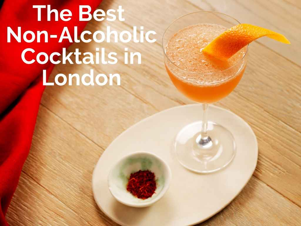 The Best Non-Alcoholic Cocktails in London for Dry January