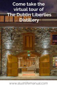 The Dublin Liberties Distillery virtual tour - pinterest