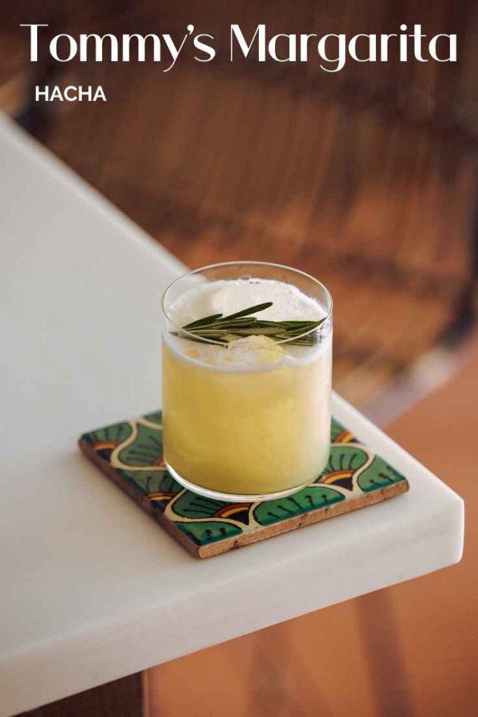 Tommy's Margarita, Hacha