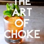 The Art of Choke, Violet Hour, Chicago - Cocktail Recipe - Pinterest 4