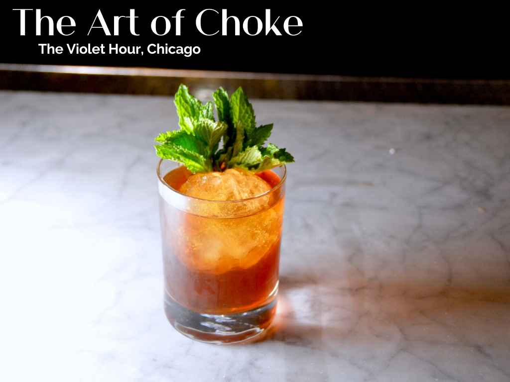 How to Make The Art of Choke by The Violet Hour – Cocktail Recipe