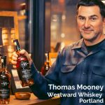Thomas Mooney, Westward Whiskey, Portland - Pinterest