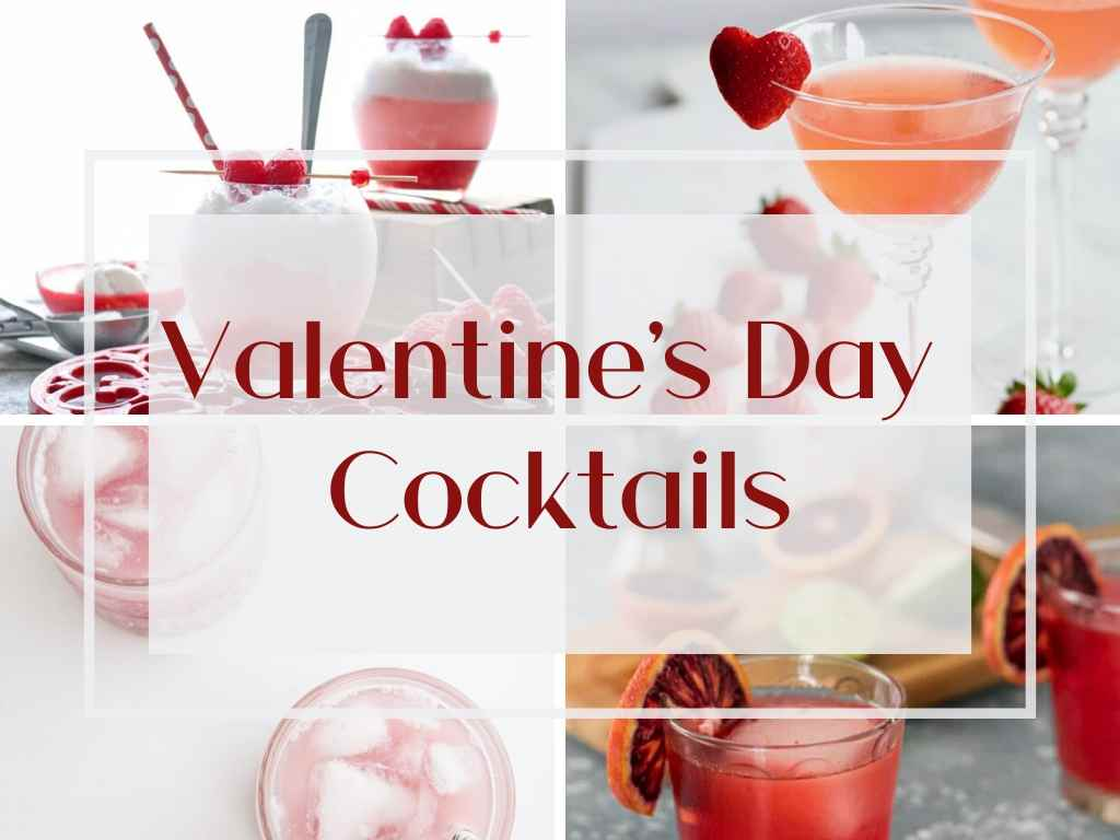 20 Valentine's Day Cocktails to heat up your night!