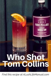 Who Shot Tom Collins, Four Pillars Gin - Gin Cocktail Recipe