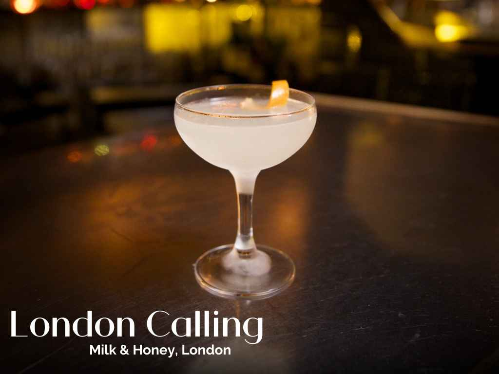 How to Make the London Calling, Milk & Honey – Cocktail Recipe