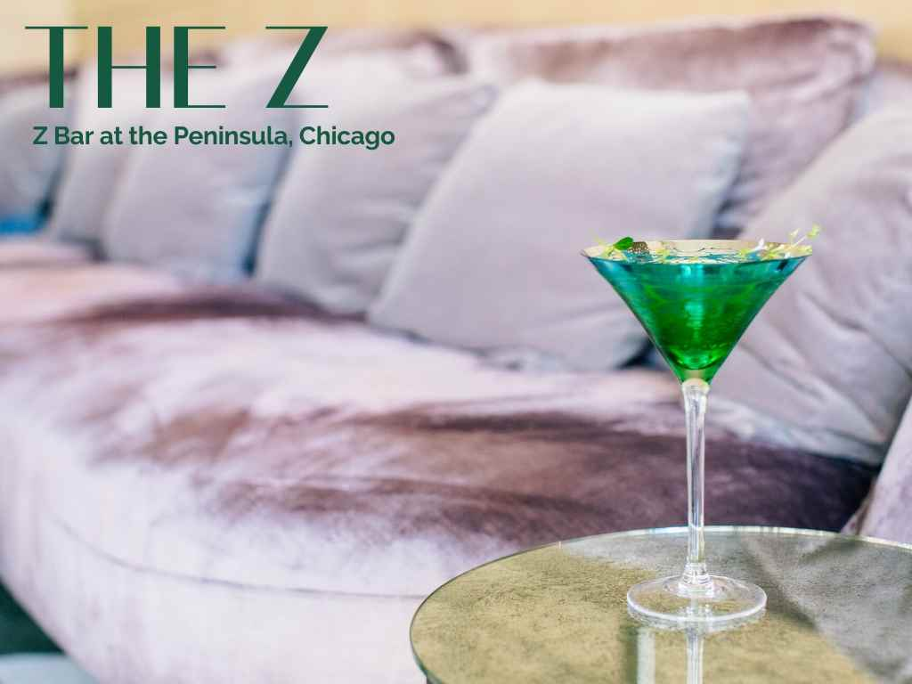 The Z, Z Bar at Peninsula Hotel, Chicago – Cocktail Recipe