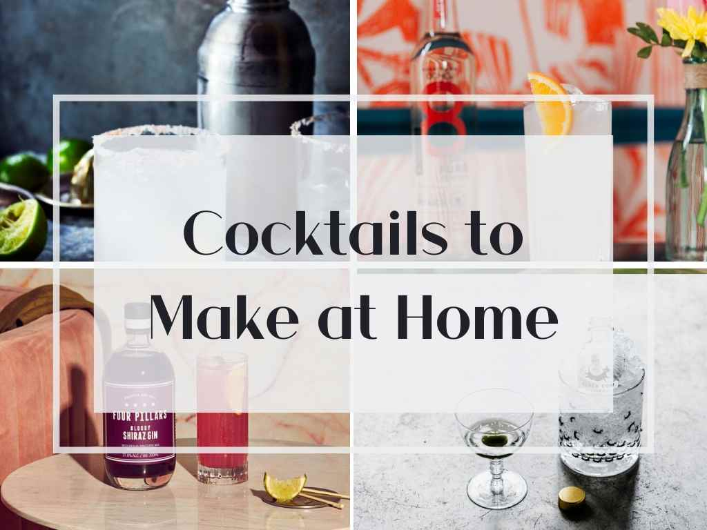 Cocktail Recipes to Make at Home