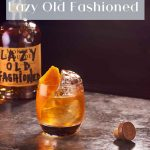 Monkey Shoulder Lazy Old Fashioned - Pinterest 1