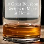 10 Great Bourbon Recipes - Pinterest