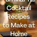 Fun Mai Tai Cocktail Recipes - Pinterest