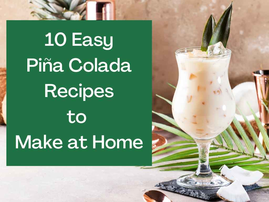 How to Make Easy Piña Colada Cocktails