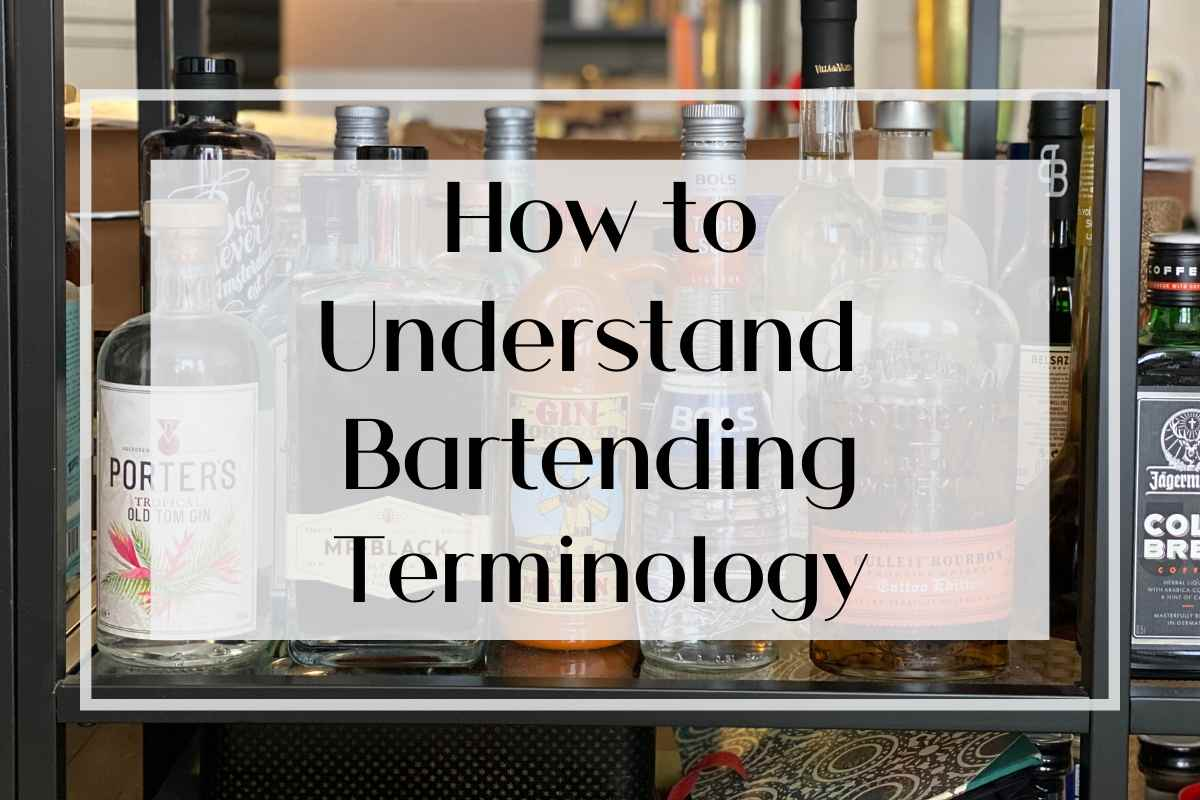 How to Understand Bartending Terminology