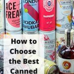 How-to-Choose-the-Best-Canned-Cocktails-Pinterest