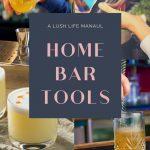 Choosing the Perfect Home Bar Tools 2